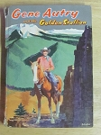 Gene Autry And The Golden Stallion by Cole Fanin - #1151:49 Whitman Classic - 1954