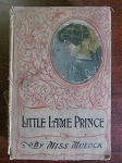 Little Lame Prince And His Travelling Cloak by Miss Mulock - 1875