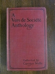 A Vers de Societe Anthology Collected by Carolyn Wells - 1907
