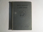 Dave Dawson at Singapore by R. Sidney Bowen - First Edition - 1942