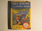 Dave Dawson with the Flying Tigers by R. Sidney Bowen - First Edition - 1943