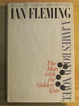 The Man With The Golden Gun by Ian Fleming - Book Club Edition - 1965