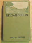Keziah Coffin by Joseph C. Lincoln - 1909